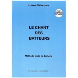 Ludovic Defacques CHANTBATTEURS - Méthode de batterie Le chant des batteurs FR