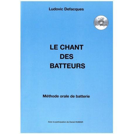 Ludovic Defacques - Méthode de batterie Le chant des batteurs FR