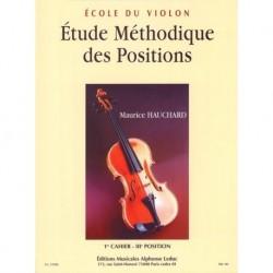 Maurice Hauchard - Etude Methodique Des Positions Vol 1 Violin - Recueil