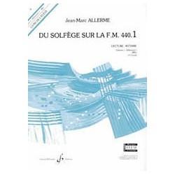 Jean-Marc Allerme - Du solfege sur la F.M. 440.1 - Lecture/Rythme - Recueil