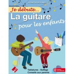 Alexandre Wallon - Je débute... La guitare pour les enfants - Recueil+ Vidéo en ligne