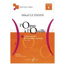 Mikaël Le Padan - L'opus à l'oreille - Volume 1 - Recueil