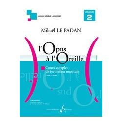 Mikaël Le Padan - L'opus à l'oreille - Volume 2 - Recueil