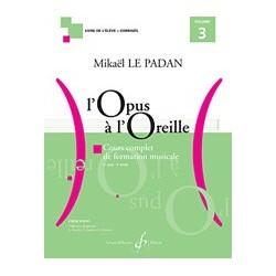 Mikaël Le Padan - L'opus à l'oreille - Volume 3 - Recueil