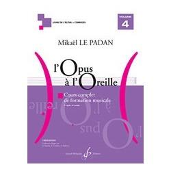 Mikaël Le Padan - L'opus à l'oreille - Volume 4 - Recueil