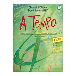 Chantal Boulay - A Tempo - Partie Ecrite - Volume 2 - Recueil