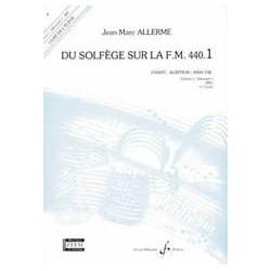 Jean-Marc Allerme - Du solfege sur la F.M. 440.1 - Chant/Audition/Ana. - Recueil