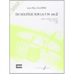 Jean-Marc Allerme - Du solfege sur la F.M. 440.2 - Chant/Audition/Ana. - Recueil