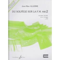 Jean-Marc Allerme - Du solfege sur la F.M. 440.2 - Lecture/Rythme - Recueil