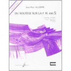 Jean-Marc Allerme - Du solfege sur la F.M. 440.5 - Lecture/Rythme - Recueil
