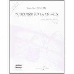 Jean-Marc Allerme - Du solfege sur la F.M. 440.5 - Chant/Audition/Ana. - Recueil
