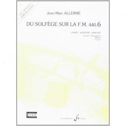 Jean-Marc Allerme - Du solfege sur la F.M. 440.6 - Chant/Audition/Ana. - Recueil + CD