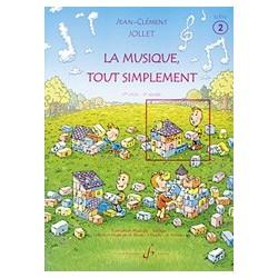 Jean-Marc Allerme - La musique tout simplement Volume 2 - élève - Recueil
