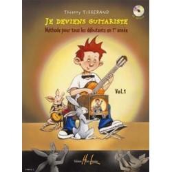Thierry Tisserand - Je deviens guitariste Vol. 1 - Recueil + CD