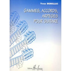 Yvon Demillac - Gammes, accords, arpèges - Recueil