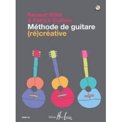 Renaud Gillet/Patrick Guillem - Méthode de guitare (ré)créative - Recueil + CD