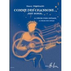Tisserand - Comme Des Chansons 1 - Recueil + CD