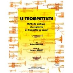 Robert Bouche/Jacques Robert - Le Trompettiste (méthode) - Recueil
