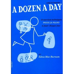 Edna-Mae Burnam - A Dozen A Day Livre 1 (FR) - Préparatoire Piano - Recueil