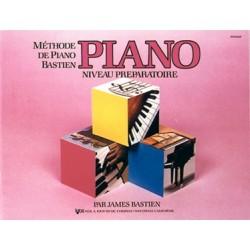 James Bastien - Methode de Piano Bastien : Piano Niveau Prép. - Recueil
