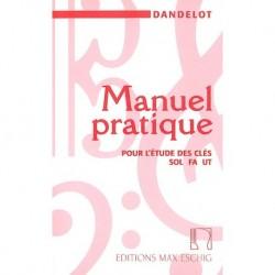 Georges Dandelot - Manuel Pratique Pour L'etude Des Cles Sol Fa Ut - Recueil