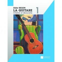 Didier Begon - La Guitare Volume 1 - Recueil
