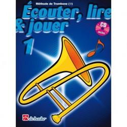 Jean Castelain/Michiel Oldenkamp - Écouter, Lire & Jouer 1 Trombone - Clé de Fa - Recueil + CD