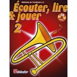 Jean Castelain/Michiel Oldenkamp - Écouter, Lire & Jouer 2 Trombone - Clé de Fa - Recueil + CD