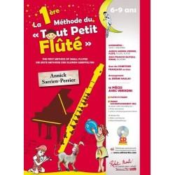 Annick Sarrien Perrier - La 1ère (première) Méthode du Tout Petit Fluté Flute - Recueil + CD
