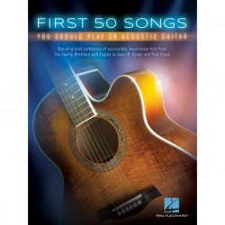 First 50 Songs You Should Play on Acoustic Guitar - Recueil