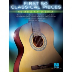 First 50 Classical Pieces You Should Play on Guitar - Recueil