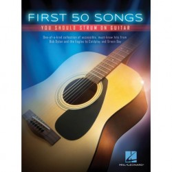 First 50 Songs You Should Strum on Guitar - Recueil