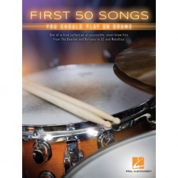 First 50 Songs You Should Play on Drums - Recueil