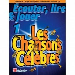 Traditional - Écouter, Lire & Jouer 1 - Les Chansons Célèbres Trumpet/Flugel Horn/Baritone/Euphonium - Recueil