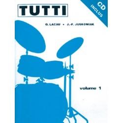 Olivier Lacau/Jacques-François Juskowiak - Tutti - Volume 1 Batterie - Recueil + CD