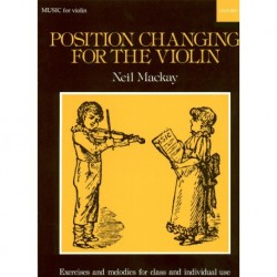 Neil Mackay - Position Changing for the Violin Violon et Piano - Partition