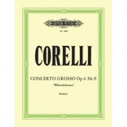 Arcangelo Corelli - Concerto Grosso No.8 in G minor 2 Violins, Cello, Strings and BC - Conducteur