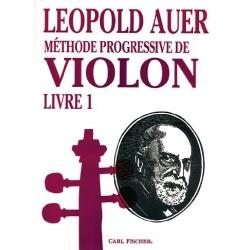Leopold Auer - Méthode Progressive de Violon Livre 1 - Recueil
