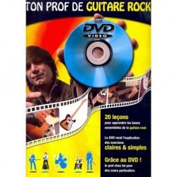 Ton Prof de Guitare Rock - Recueil + DVD