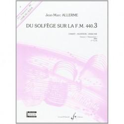 Jean-Marc Allerme - Du solfege sur la F.M. 440.3 Chant/audition/analys - Recueil