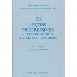 Marie-Jeanne Bourdeaux - 23 Lecons Progressives Vol.4 A - Solfege - Recueil