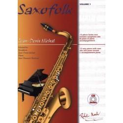 Jean Denis Michat - Saxofolk, Volume 1 - Recueil + CD
